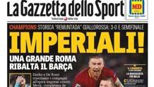 La prima pagina della Gazzetta celebra l'impresa della Roma: