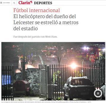 """Il Clarin in Argentina: """"L'elicottero del presidente del Leicester si schianta vicino allo stadio"""""""