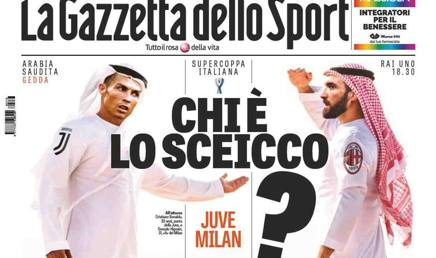 La prima pagina della Gazzetta, edizione speciale per la Supercoppa Juve-Milan