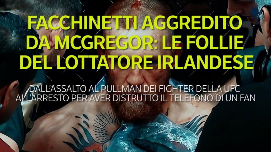 Carrelli lanciati, cellulari distrutti, aggressioni: McGregor, quante follie...